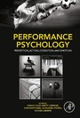 Performance Psychology - Perception, Action, Cognition, and Emotion