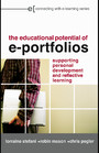 The Educational Potential of ePortfolios