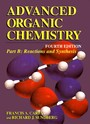 Advanced Organic Chemistry - Part B: Reaction and Synthesis