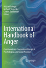International Handbook of Anger - Constituent and Concomitant Biological, Psychological, and Social Processes
