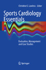 Sports Cardiology Essentials - Evaluation, Management and Case Studies