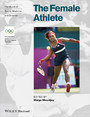 Handbook of Sports Medicine and Science, The Female Athlete