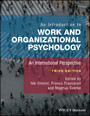 An Introduction to Work and Organizational Psychology - An International Perspective