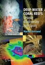Deep-water Coral Reefs - Unique Biodiversity Hot-Spots