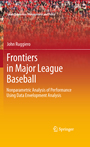 Frontiers in Major League Baseball - Nonparametric Analysis of Performance Using Data Envelopment Analysis
