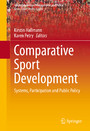 Comparative Sport Development - Systems, Participation and Public Policy