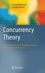Concurrency Theory - Calculi an Automata for Modelling Untimed and Timed Concurrent Systems