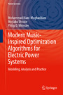 Modern Music-Inspired Optimization Algorithms for Electric Power Systems - Modeling, Analysis and Practice