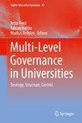 Multi-Level Governance in Universities - Strategy, Structure, Control