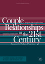 Couple Relationships in the 21st Century - Research, Policy, Practice