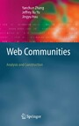 Web Communities - Analysis and Construction