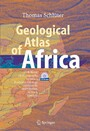Geological Atlas of Africa - With Notes on Stratigraphy, Tectonics, Economic Geology, Geohazards and Geosites of Each Country