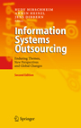 Information Systems Outsourcing - Enduring Themes, New Perspectives and Global Challenges