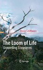 The Loom of Life - Unravelling Ecosystems
