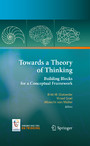 Towards a Theory of Thinking - Building Blocks for a Conceptual Framework