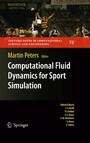 Computational Fluid Dynamics for Sport Simulation