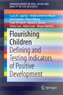 Flourishing Children - Defining and Testing Indicators of Positive Development